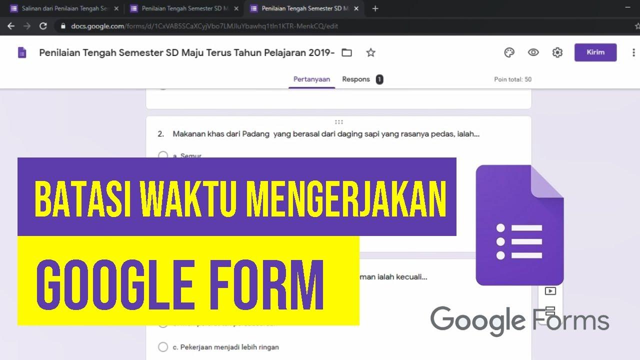 cara memberi waktu pada google form