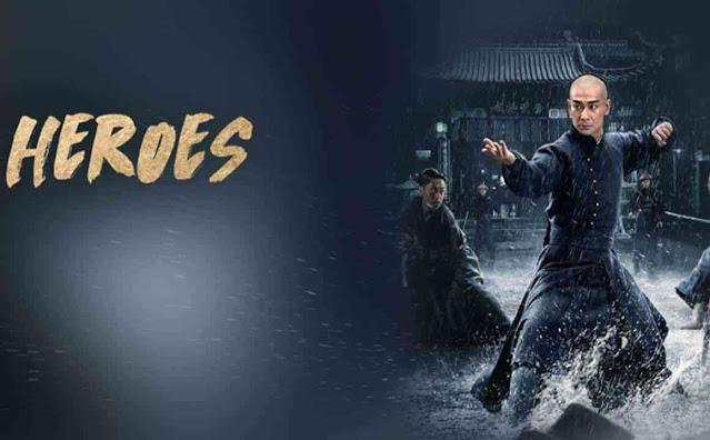 Nonton Film Heroes 2020 Full Movie Sub Indo, Drama China ...