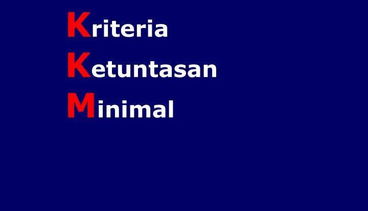 Kriteria Ketuntasan Minimal