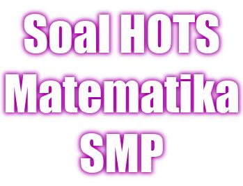 haidunia.com Contoh Soal HOTS Matematika SMP