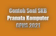 www. haidunia.com_contoh soal SKB pranata komputer cpns 2021