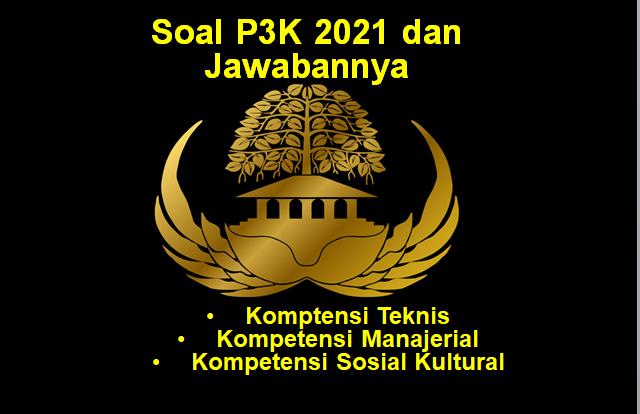 Soal P3K 2021 dan Jawabannya