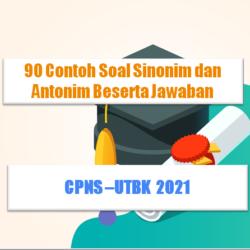 contoh soal sinonim dan antonim CPNS 2021