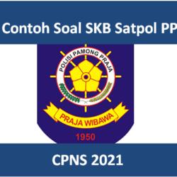 Contoh soal SKB Satpol PP CPNS 2021