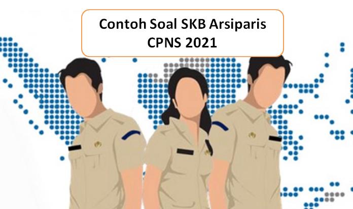 contoh soal SKB Arsiparis Kearsipan CPNS 2021 dan Pembahasan