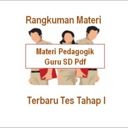 Rangkuman Materi Pedagogik Guru SD PPPK 2021 Pdf